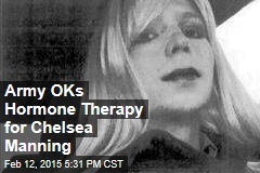 Army OKs Hormone Therapy for Chelsea Manning