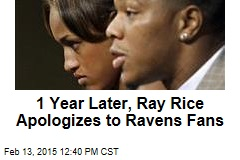1 Year Later, Ray Rice Apologizes to Ravens Fans