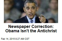 Newspaper Correction: Obama Isn't the Antichrist
