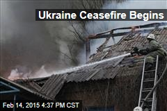 Ukraine Ceasefire Begins