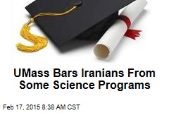 UMass Bars Iranians From Some Science Programs