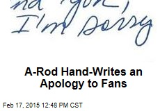 A-Rod Hand-Writes an Apology to Fans