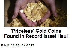 'Priceless' Gold Coins Found in Record Israel Haul