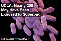 UCLA: Nearly 200 May Have Been Exposed to Superbug
