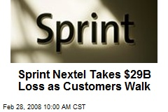Sprint Nextel Takes $29B Loss as Customers Walk