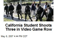 California Student Shoots Three in Video Game Row