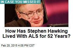Stephen Hawking Wasn't Supposed to Live Past 25