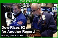 Dow Rises 92 for Another Record