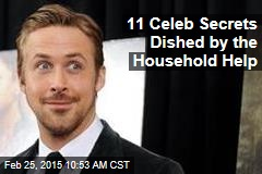 11 Celeb Secrets Dished by the Household Help