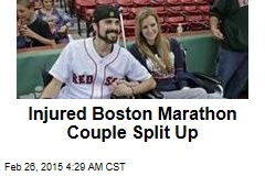 Injured Boston Marathon Couple Split Up