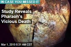 Study Reveals Pharaoh's Vicious Death