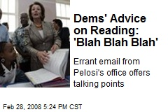 Dems' Advice on Reading: 'Blah Blah Blah'
