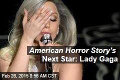 Next American Horror Story Star: Lady Gaga