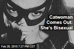Catwoman Comes Out: She's Bisexual