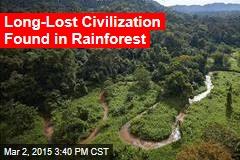 Long-Lost Civilization Found in Rainforest