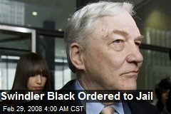 Swindler Black Ordered to Jail