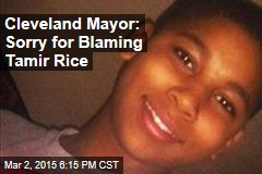 Cleveland Mayor: Sorry for Blaming Tamir Rice