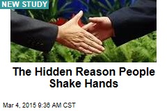 The Hidden Reason People Shake Hands