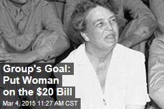 Group's Goal: Put Woman on the $20 Bill
