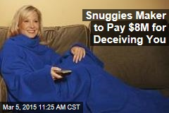 Snuggies Maker Sued for Ripping You Off