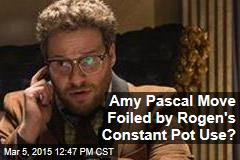Amy Pascal Move Foiled by Rogen's Constant Pot Use?