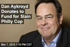 Dan Aykroyd Donates to Fund for Slain Philly Cop