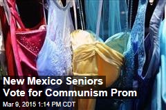 New Mexico Seniors Vote for Communism Prom