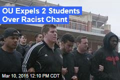 Oklahoma Expels 2 Students Over Racist Chant