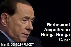Berlusconi Acquitted in Bunga Bunga Case