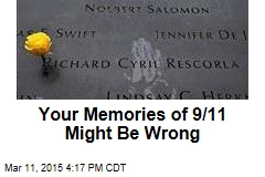 Your Memories of 9/11 Might Be Wrong