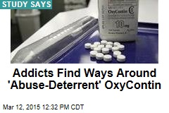 Addicts Find Ways Around 'Abuse-Deterrent' OxyContin