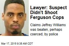Lawyer: Suspect Didn't Shoot Ferguson Cops