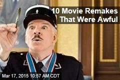 10 Movie Remakes That Were Awful