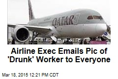 Airline Exec Emails Pic of 'Drunk' Worker to Everyone