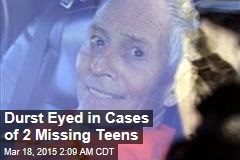 Durst Eyed in Cases of 2 Missing Teens