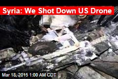 Syria: We Shot Down US Drone