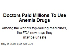 Doctors Paid Millions To Use Anemia Drugs