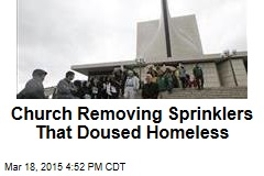 Church Removing Sprinklers That Doused Homeless