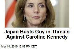 Japan Busts Guy in Threats Against Caroline Kennedy