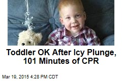 Toddler OK After Icy Plunge, 101 Minutes of CPR