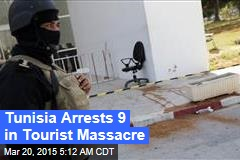 Tunisia Arrests 9 in Tourist Massacre