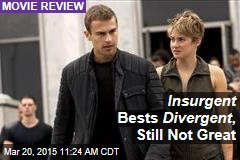 Insurgent Bests Divergent , Still Not Great