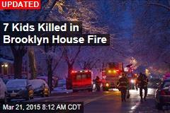7 Kids Killed in Brooklyn House Fire