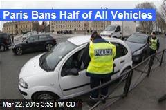 Paris Bans Half of All Vehicles