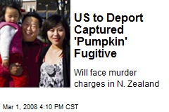 US to Deport Captured 'Pumpkin' Fugitive