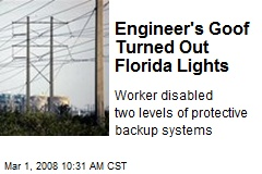 Engineer's Goof Turned Out Florida Lights