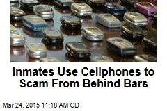 Inmates Use Cellphones to Scam From Behind Bars