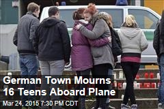 German Town Mourns 16 Teens Aboard Plane