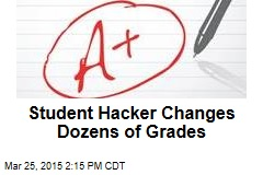 Student Hacker Changes Dozens of Grades