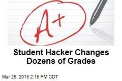 Student Hacker Changes Dozens of Grades
